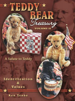 eBook Teddy Bear Treasury : A Salute To Teddy - Ken Yenke