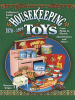 eBook Collector's Guide to Housekeeping Toys from Metal to P - Margaret Wright