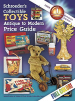 eBook Schroeder's Collectible Toys Antique to Modern 11th Ed