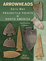 eBook Arrowheads Early Man Projectile Points of North Americ - Ken Owens