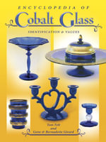 eBook Encyclopedia of Cobalt Glass Identifications & Values - Tom Felt