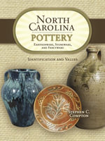 eBook Collecting North Carolina Pottery : Earthenware, Stonew - Stephen C Compton