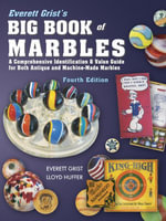eBook Everett Grist's Big Book of Marbles 4th Edition - Everett Grist
