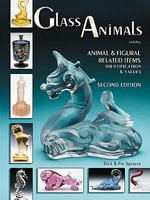 eBook Glass Animals Including Animal & Figural Related Items - Dick Spencer