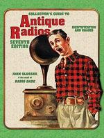 eBook Antique Radios 7th Edition - John Slusser