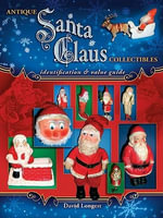 eBook Antique Santa Claus Collectibles - David Longest