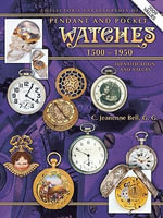 eBook Collector's Encyclopedia of Pendant and Pocket Watches - C J Bell