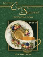 eBook Collectible Cups & Saucers Book IV - Jim Harran