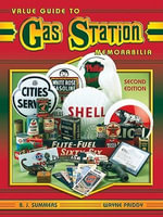 eBook Value Guide to Gas Station Memorabilia 2nd Edition - B J Summers