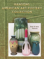 eBook Hanson's American Art Pottery Collection - Bob Hanson