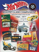 eBook Hot Wheels : The Ultimate Redline Guide Companion 1968- - Jack Clark