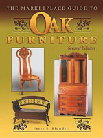 eBook The Marketplace Guide to Oak Furniture 2nd Edition - Peter S Blundell