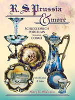 eBook R S Prussia & More Schlegelmilch Porcelain Featuring C - Mary J McCaslin