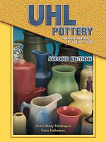eBook Uhl Pottery Identification & Value Guide 2nd Edition - Anna M Feldmeyer