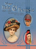 eBook Vintage Hats & Bonnets 1770-1970 Second Edition - Susan Langley