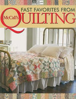 Fast Favorites from McCall's Quilting - That Patchwork Place