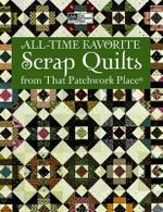 All-time Favorite Scrap Quilts : Adorable Quilts from 2-1/2