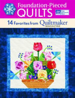 Foundation-pieced Quilts : 14 Favorites from Quiltmaker Magazine - That Patchwork Place