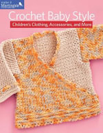 Crochet Baby Style - Martingale