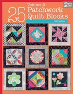 25 Patchwork Quilt Blocks Volume 2 - Katy Jones