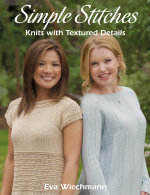 Simple Stitches : Knits with Textured Details - Eva Wiechmann