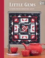 Little Gems : 15 Paper-Pieced Miniature Quilts - Connie Kauffman