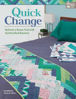 Quick Change : Refresh a Room Fast with Quilted Bed Runners - That Patchwork Place