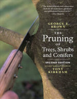 The Pruning of Trees, Shrubs and Conifers - George E. Brown