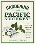 Growing the Northwest Garden - Paul Bonine