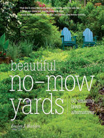 Beautiful No-Mow Yards : 50 Amazing Lawn Alternatives - Evelyn Hadden