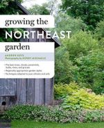 Growing the Northeast Garden - Andrew Keys
