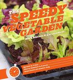 The Speedy Vegetable Garden - Mark Diacono