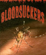 Blood Suckers : Weird and Wonderful Animals - David Armentrout