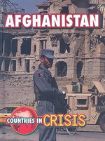 Afghanistan : Countries in Crisis - Michael Burgan