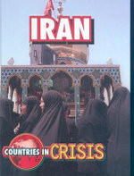 Iran : Countries in Crisis - Dale Anderson