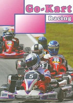 Go-Kart Racing - Lee-Anne T. Spalding