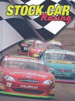 Stock Car Racing : The Thrill of Racing - Tom Greve
