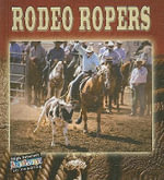 Rodeo Ropers : All About The Rodeo - Lynn Stone