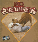 Rodeo Steer Wrestlers : All About The Rodeo - Lynn Stone