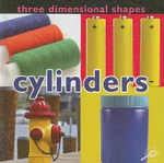 Cylinders : Three Dimensional Shapes - Luana K. Mitten