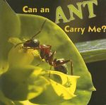 Can an Ant Carry Me? - Meg Greve
