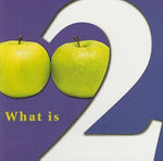 What Is Two? - Molly Carroll