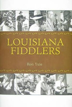Louisiana Fiddlers - Ron Yule