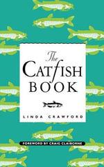 The Catfish Book - Linda Crawford