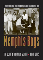 Memphis Boys : The Story of American Studios - Roben Jones