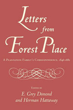 Letters from Forest Place : A Plantation Family's Correspondence, 1846-1881
