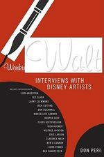 Working with Walt : Interviews With Disney Artists - Don Peri