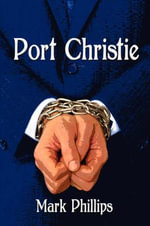 Port Christie - Mark Phillips