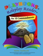 The 10 Commandments Playbook(r) (Set of 5) : A Roleplay Reader Story for Multiple Readers