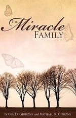 The Miracle Family - Michael R. Gibbons